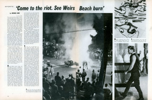 Did I forget to mention the famous motorcycle riot?